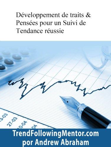 Couverture du livre Développement de traits & Pensées pour un Suivi de Tendance réussie ( Trend Following Mentor)