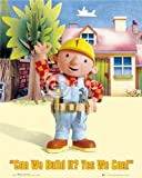 Bob the Builder Can We Build It? Regular Poster 40x50cm