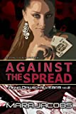 Against The Spread (Anna Dawsons Vegas #2)