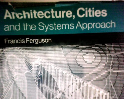 Image for Architecture, Cities and the Systems Approach (Planning & Cities S.)