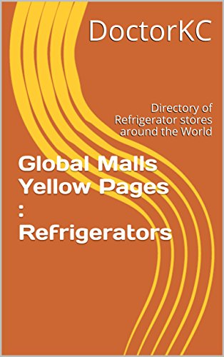 global-malls-yellow-pages-refrigerators-directory-of-refrigerator-stores-around-the-world-english-ed
