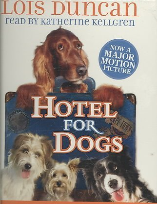 Hotel for Dogs [ HOTEL FOR DOGS ] by Duncan, Lois (Author ) on Mar-01-2009 Compact Disc