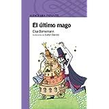 El último mago (Infantil Morada 8 Años)