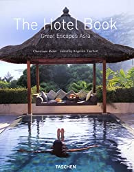 Great Escapes Asia: Hotelbuch Asien