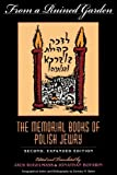 From a Ruined Garden, Second Expanded Edition: The Memorial Books of Polish Jewry (Indiana-Holocaust Museum Reprint)