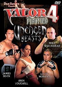 Dan Severn Presents: Valor, Vol. 4 - Uncaged Beasts
