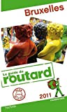 echange, troc Collectif - Guide du Routard Bruxelles 2011