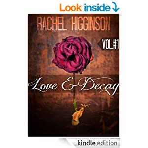 Love and Decay, Volume One (Episodes One through Six) (Love and Decay, A Novella Series)