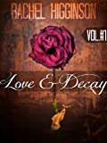 Love and Decay, Volume One: Season 1 (Episodes 1-6)