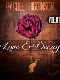 (FREE on 9/21) Love And Decay, Volume One: Season 1 by Rachel Higginson - http://eBooksHabit.com