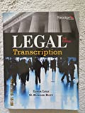 img - for Legal Transcription: Student Courseware Text with Student Resources and Dictations book / textbook / text book