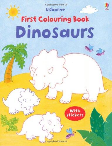 Dinosaurs (Usborne First Colouring Books)