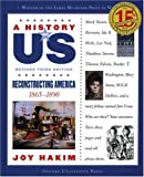 Reconstructing America, 1865-1890 (Turtleback School & Library Binding Edition) (History of US (Pb))