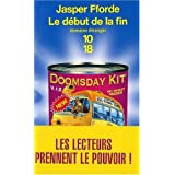 Thursday Next, Tome 5 : Le D�but de la Finpar Jasper Fforde