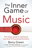 The Inner Game of Music (English Edition)