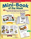 Mini-Book of the Week: 40 Easy-to-Read Mini-Books on Fiction and Nonfiction Topics for Every Week of the School Year (0439059216) by Fleming, Maria