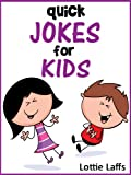 199 Quick Jokes for Kids! Joke Books for Kids