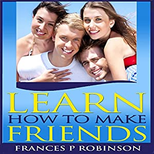 Learn How to Make Friends Audiobook