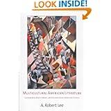 Multicultural American Literature: Comparative Black, Native, Latino/a, and Asian American Fictions