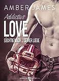 Image de Addictive Love - Süchtig nach ... seiner Liebe