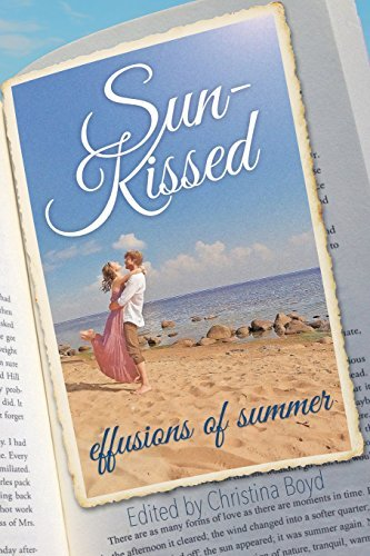 Sun-Kissed Effusions of Summer by KaraLynn Mackrory (2015-06-01)