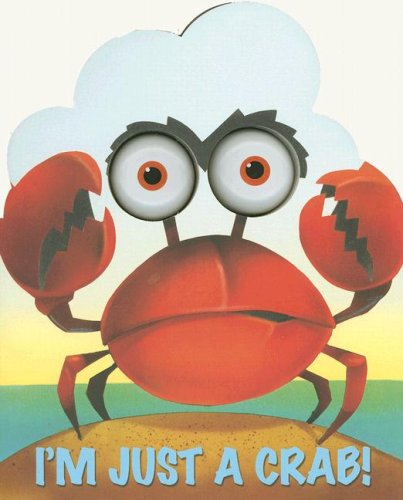 I'm Just a Crab (I'm Just Book)