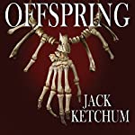 Offspring | Jack Ketchum
