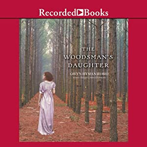 The Woodsman's Daughter | [Gwyn Hyman Rubio]