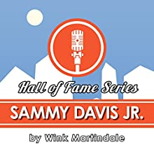 Sammy Davis Jr. Radio/TV Program by Wink Martindale Narrated by Wink Martindale