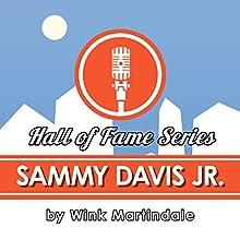 Sammy Davis Jr. Radio/TV Program Auteur(s) : Wink Martindale Narrateur(s) : Wink Martindale