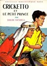 Cricketto et le petit prince par Daniell