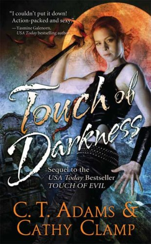 Touch of Darkness (Thrall, Book 3), C. T. ADAMS, CATHY CLAMP