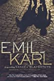 img - for Emil and Karl by Glatshteyn, Yankev (2008) Paperback book / textbook / text book