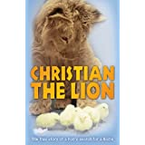 Christian the Lionby Anthony Bourke