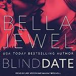 Blind Date | Bella Jewel
