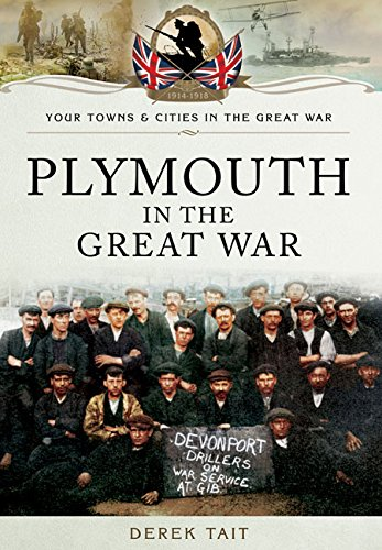 plymouth-in-the-great-war-your-towns-and-cities-in-the-great-war