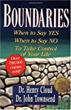 Boundaries: When to Say Yes, How to Say No to Take Control of Your Life (0310247454) by Henry Cloud