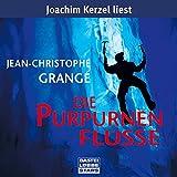 """Die purpurnen Fl�sse: gek�rzte Romanfassungvon """"Jean-Christophe Grang�"""""""