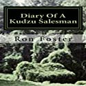 Diary Of A Kudzu Salesman: The Prepper Reconstruction, Volume 2 Audiobook by Ron Foster Narrated by Phil Williams