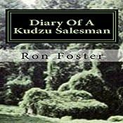 Diary Of A Kudzu Salesman: The Prepper Reconstruction, Volume 2 | [Ron Foster]