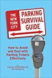 New York City Parking Survival Guide (New York City Parking Survival Guide: How to Avoid & Deal with)