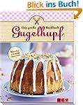 Das gro�e Gugelhupf-Backbuch: Klassik...