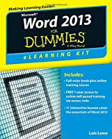 Word 2013 eLearning Kit For Dummies Front Cover