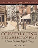 Constructing the American Past, Volume II (5th Edition) (0321216415) by Elliott J. Gorn