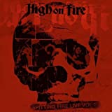 High On Fire Spitting Fire Live Vol. 2