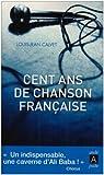 echange, troc Louis-Jean calvet - Cent ans de chanson française
