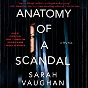 Anatomy of a Scandal: A Novel | [Sarah Vaughan]