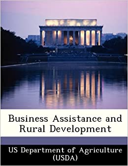 business assistance and rural development us department rural development agriculture