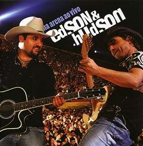 Edson & Hudson - Na Arena Ao Vivo - Amazon.com Music