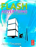 Flash Advertising: Flash Platform Development of Microsites, Advergames and Branded Applications